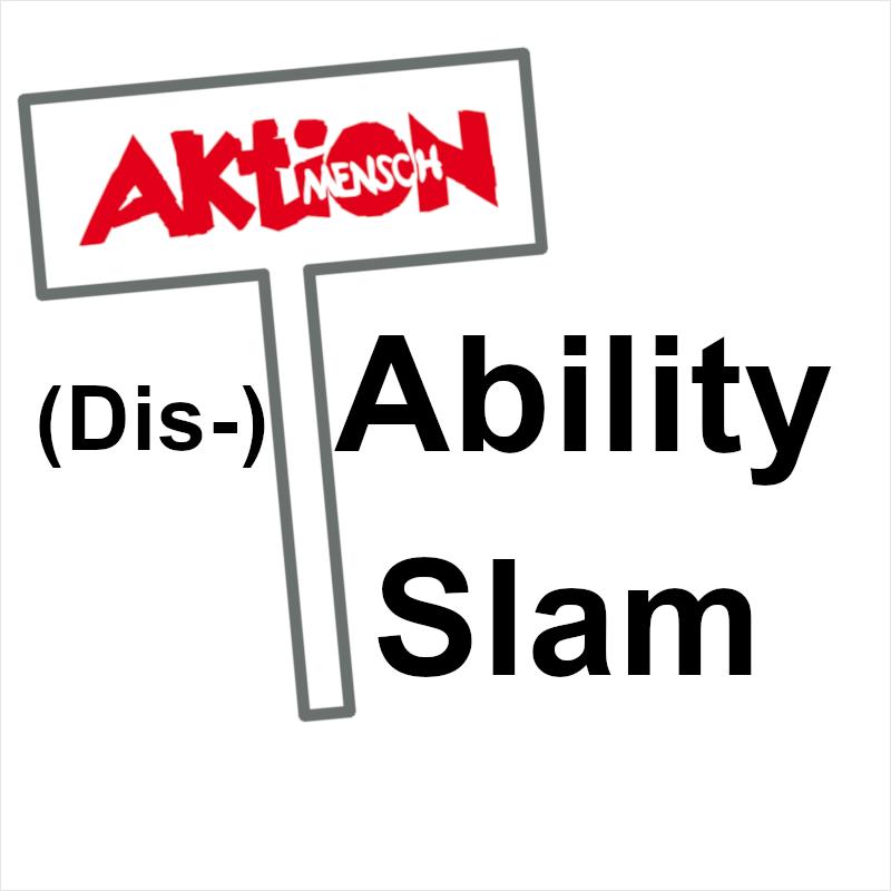 "Plakat ""(Dis-)ability-Slam"""